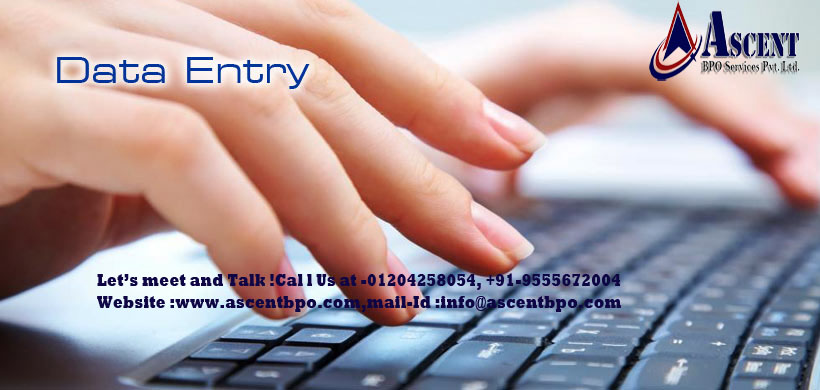 Data entry projects  & Data Entry Outsourcing Services - AscentBPO